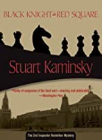 Black Knight in Red Square (Porfiry Rostnikov, #2)