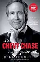 I'm Chevy Chase ... and You're Not