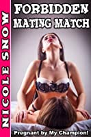 Forbidden Mating Match: Pregnant by My Champion!