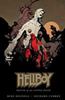 Hellboy: House of the Living Dead (Hellboy (Dark Horse Library))