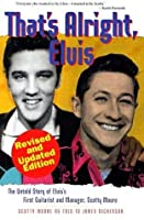 That's Alright Elvis Kindle Edition