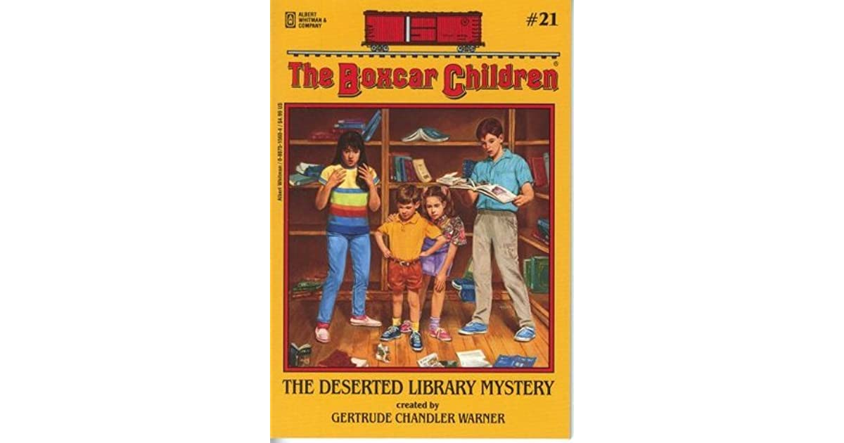 Box Car Children: The Deserted Library Mystery (The Boxcar Children, #21) By