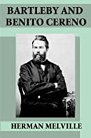 Bartleby and Benito Cereno (Illustrated)