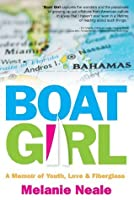 Boat Girl: A Memoir of Youth, Love, & Fiberglass