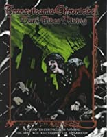 *OP Transylvania Chron 1 Dark Tides (For Vampire, the Dark Ages)