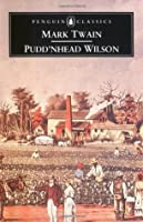 Pudd'nhead Wilson/Those Extraordinary Twins