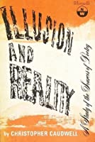 Illusion and Reality: A Study of the Sources of Poetry