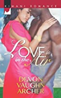 Love is in the Air (Harlequin Kimani Romance)