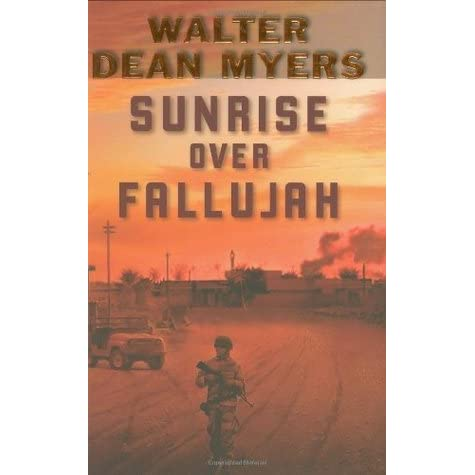 sunrise over fallujah book report Sunrise over fallujah book report sunrise over fallujah summary & study guide american author walter dean myers' newest book sunrise over fallujah was one of the.