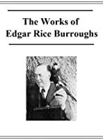 The Works of Edgar Rice Burroughs (Active toc)