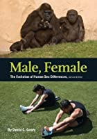 Male, Female: The Evolution of Human Sex Differences, Second Edition