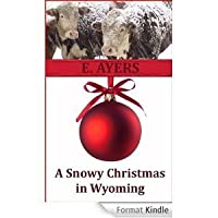 A Snowy Christmas in Wyoming