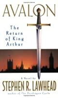 Avalon: The Return of King Arthur (The Pendragon Cycle, #6)