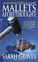 Mallets Aforethought (Home Repair is Homicide, #7)