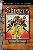 Slayers Text, Vol. 2: The Sorcerer of Atlas