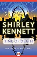 Time of Death (The PJ Gray Series, 5)