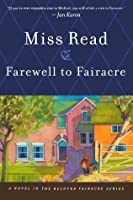 Farewell to Fairacre (Fairacre, #19)