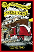 The Extraordinary Education of Nicholas Benedict (The Mysterious Benedict Society, #0)