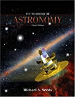 Foundations of Astronomy (with CD-ROM, Virtual Astronomy Labs, AceAstronomy, and InfoTrac)