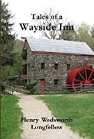 Tales of a Wayside Inn (Annotated)