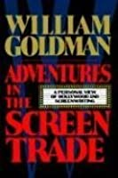 Adventures in the Screen Trade