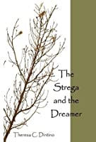 The Strega and the Dreamer