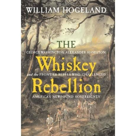 a discussion on the whiskey rebellion 1 tell students that even before alexander hamilton and thomas jefferson disagreed on the excise tax, they disagreed on significant foreign policy issues – notably.