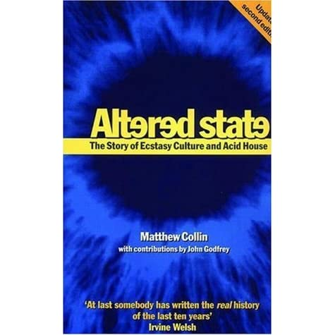 Altered state the story of ecstasy culture and acid house for What do you know about acid house music