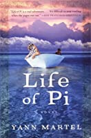 Life of Pi by Yann Martel — Reviews, Discussion, Bookclubs, Lists