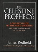 The Celestine Prophecy: A Pocket Guide to the Nine Insights