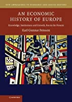 An Economic History of Europe (New Approaches to Economic and Social History)