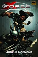 X-Force, Volume 1: Angels and Demons