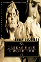 The Greeks Have a Word for It