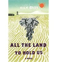 All the Land to Hold Us (Hardback) - Common