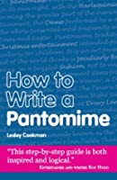 How to Write a Pantomime (Secrets to Success Writing Series)