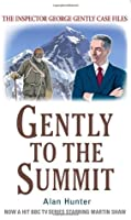 Gently to the Summit (Inspector George Gently 9)
