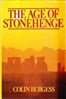 Age of Stonehenge (History in the landscape series)