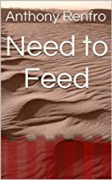 Need to Feed (Daylight Vampires and Sunrise Werewolves)
