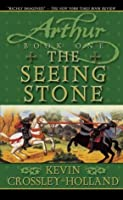 The Seeing Stone: Book One (Arthur Trilogy (paperback))