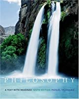 Philosophy: A Text with Readings [with CD-ROM and InfoTrac]