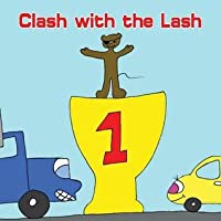 Clash with the Lash