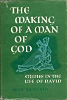 Making Of A Man Of God