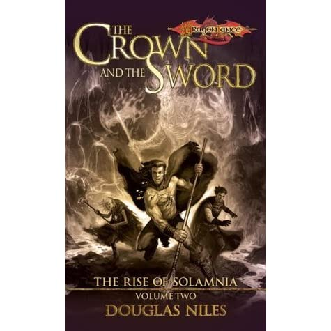 The Crown And The Sword Dragonlance Rise Of Solamnia 2 border=