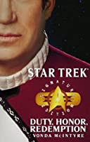 Duty, Honor, Redemption (Star Trek: Signature Edition)
