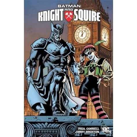 Batman: Knight and Squire by Paul Cornell — Reviews, Discussion ...
