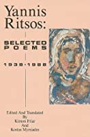 Yannis Ritsos: Selected Poems 1938-1988 (New American Translations)