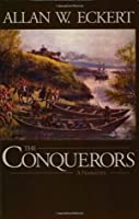 The Conquerors: A Narrative