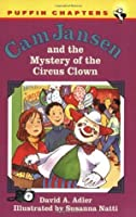 Cam Jansen and the Mystery of the Circus Clown (#7)