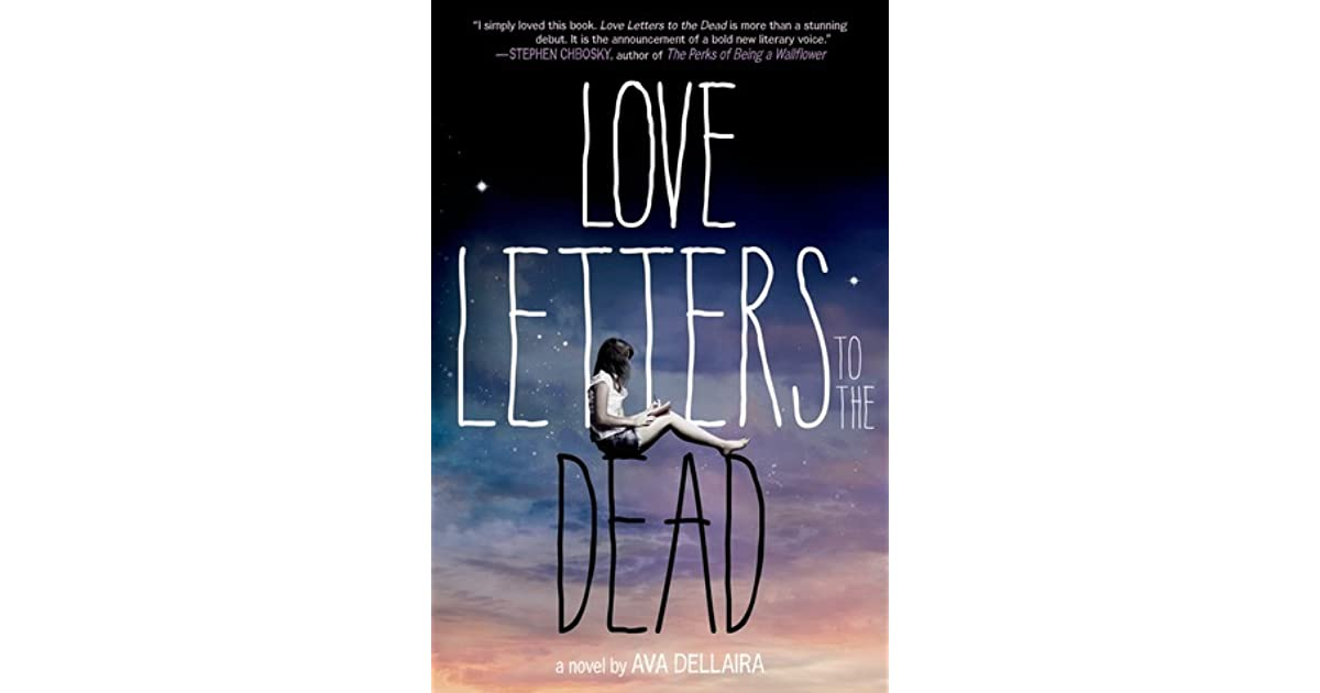 Love Letters To The Dead By Ava Dellaira Reviews
