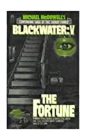 Michael McDowell's Blackwater V: The Fortune